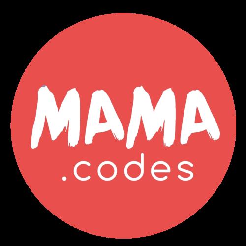 Mama.Codes